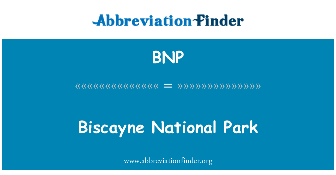 BNP: Biscayne National Park