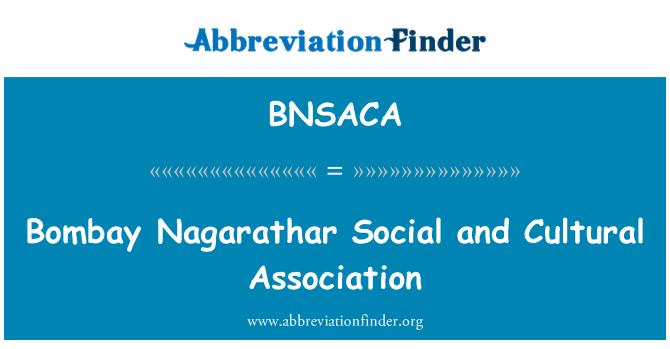 BNSACA: Bombay Nagarathar Social and Cultural Association