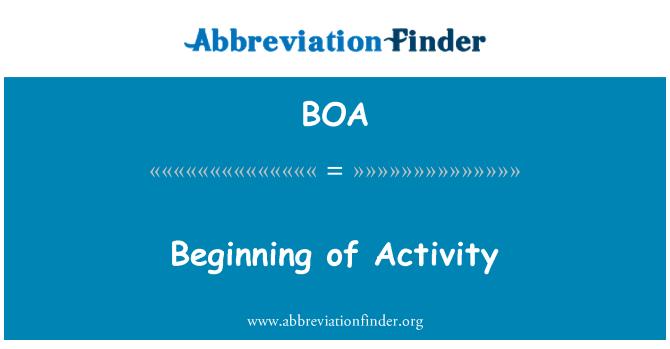 BOA: Beginning of Activity