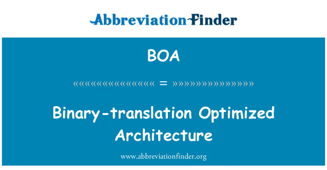 BOA: Binary-translation Optimized Architecture