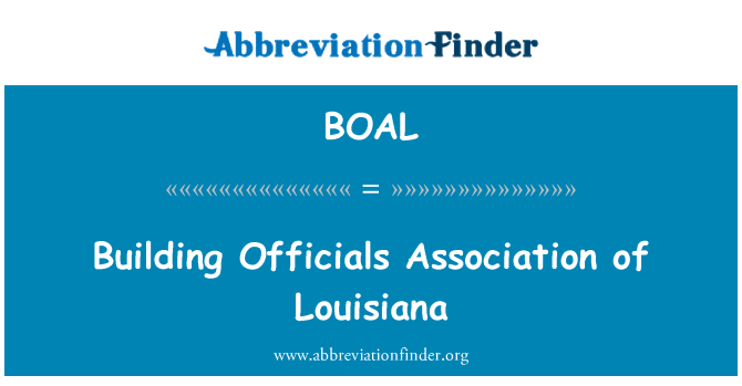 BOAL: Building Officials Association of Louisiana