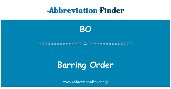 BO: Barring Order