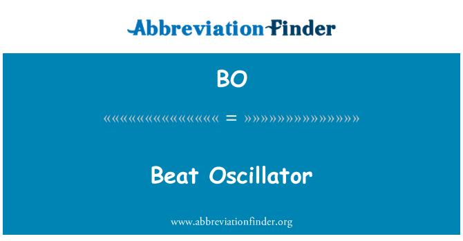 BO: Beat Oscillator