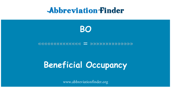 BO: Beneficial Occupancy