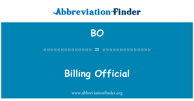 BO: Billing Official