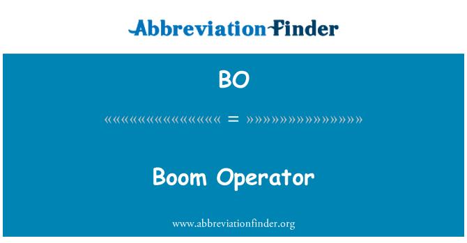 BO: Boom Operator