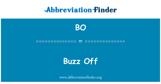 BO: Buzz Off