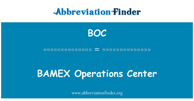 BOC: BAMEX Operations Center