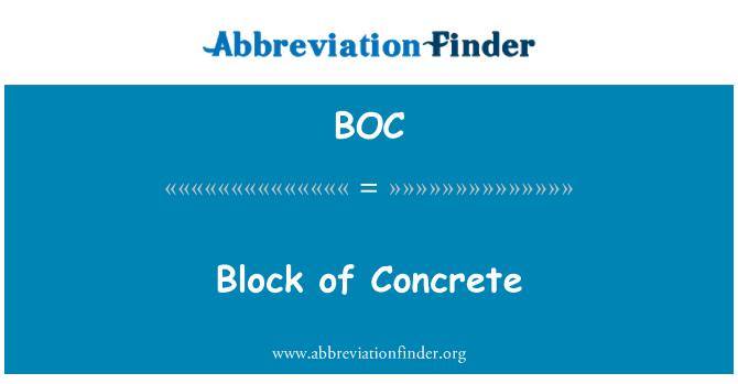 BOC: Block of Concrete