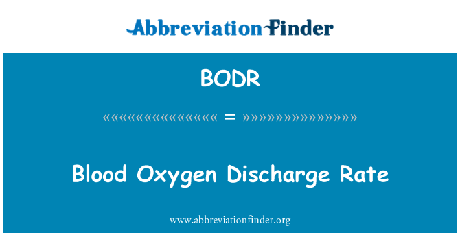 BODR: Blood Oxygen Discharge Rate