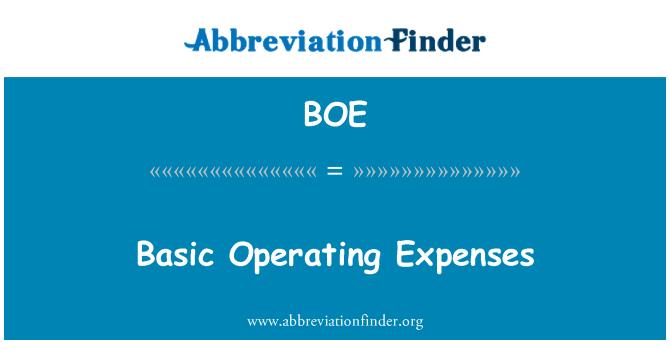 BOE: Basic Operating Expenses
