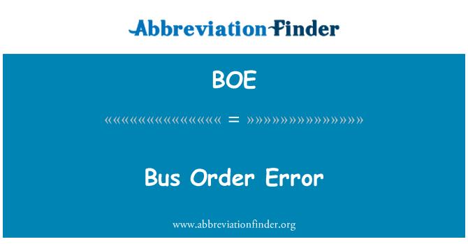 BOE: Bus Order Error