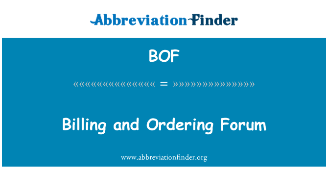 BOF: Billing and Ordering Forum