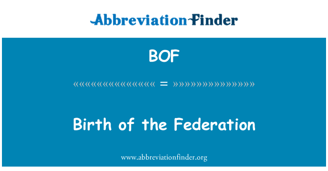BOF: Birth of the Federation