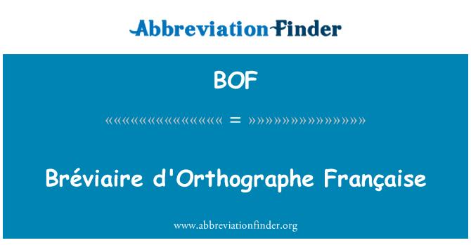 BOF: Bréviaire d'Orthographe Française