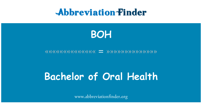 BOH: Bachelor of Oral Health