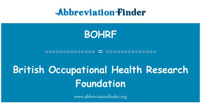 BOHRF: British Occupational Health Research Foundation