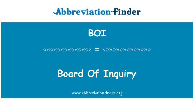 BOI: Board Of Inquiry
