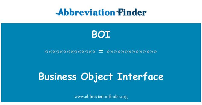 BOI: Business Object Interface
