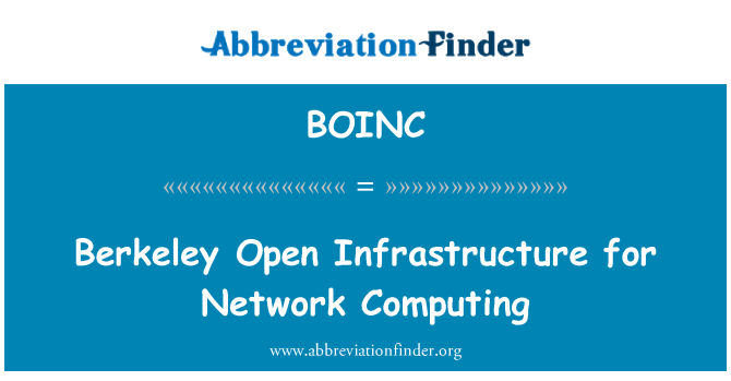 BOINC: Berkeley Open Infrastructure for Network Computing