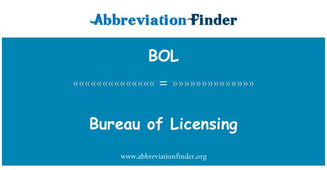 BOL: Bureau of Licensing