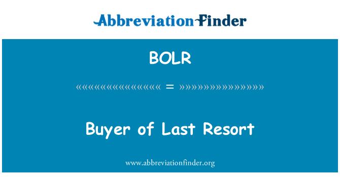 BOLR: Buyer of Last Resort