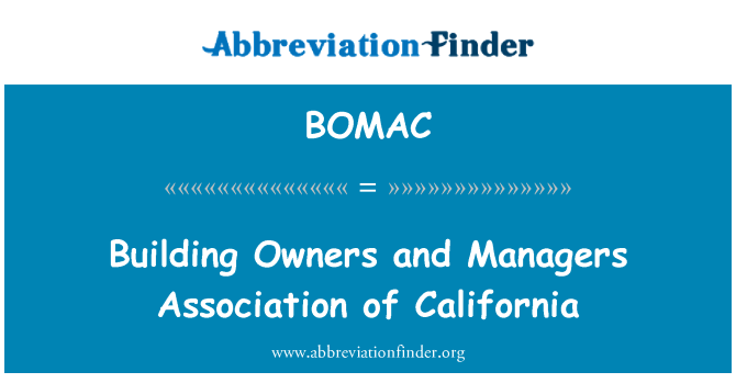BOMAC: Building Owners and Managers Association of California