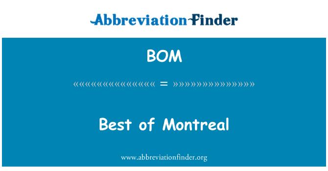 BOM: Best of Montreal