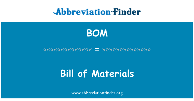 BOM: Bill of Materials