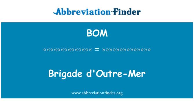 BOM: Brigade d'Outre-Mer
