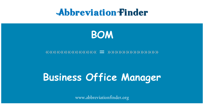 BOM: Business Office Manager