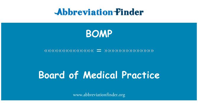 BOMP: Board of Medical Practice