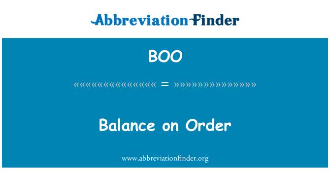 BOO: Balance on Order