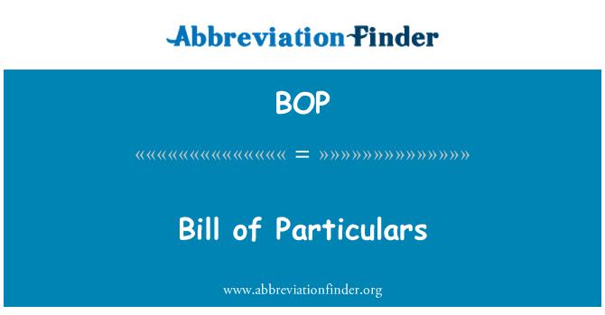 BOP: Bill of Particulars