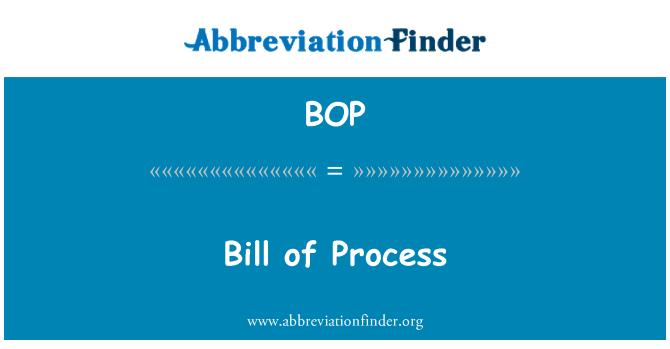 BOP: Bill of Process