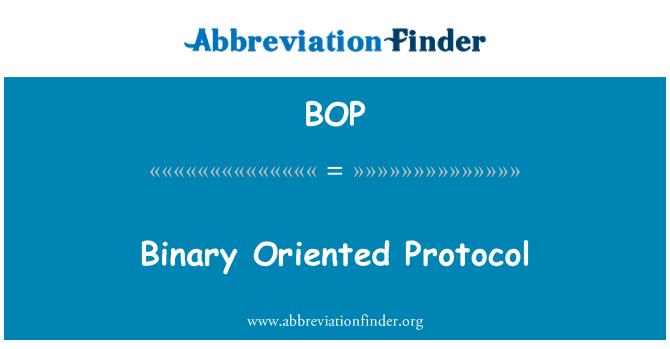 BOP: Binary Oriented Protocol