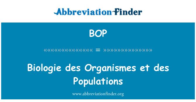 BOP: Biologie des Organismes et des Populations