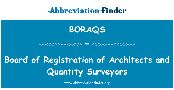 BORAQS: Board of Registration of Architects and Quantity Surveyors