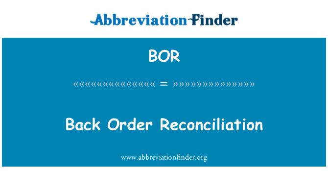 BOR: Back Order Reconciliation