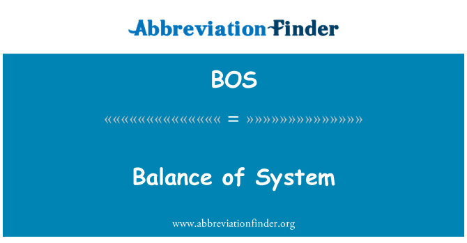 BOS: Balance of System