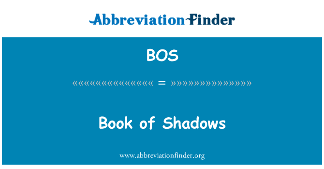 BOS: Book of Shadows