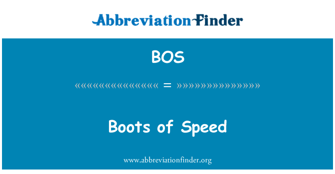 BOS: Boots of Speed