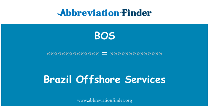 BOS: Brazil Offshore Services