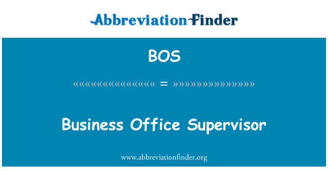 BOS: Business Office Supervisor