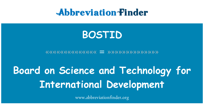 BOSTID: Board on Science and Technology for International Development