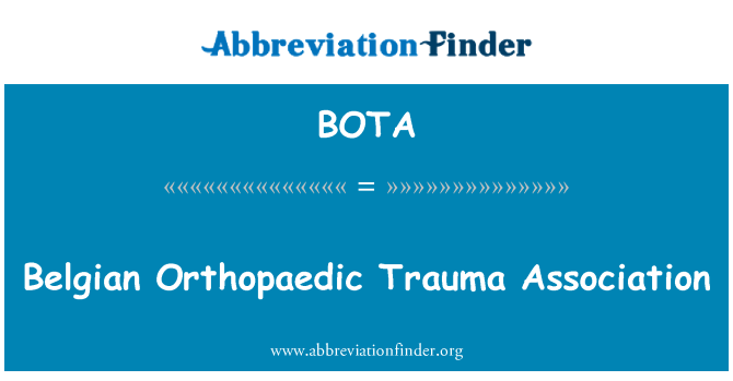 BOTA: Belgian Orthopaedic Trauma Association