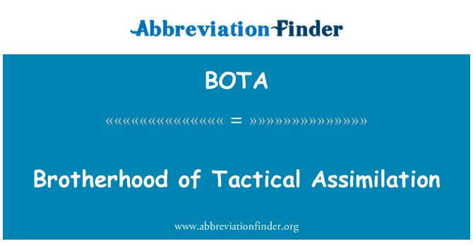 BOTA: Hermandad de asimilación táctica
