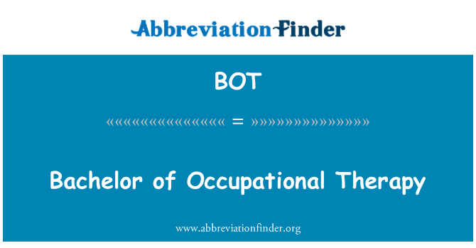 BOT: Bachelor of Occupational Therapy