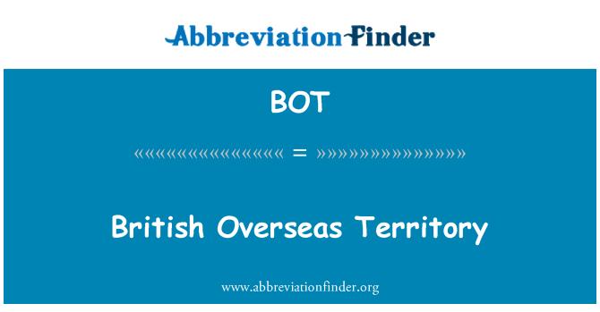 BOT: British Overseas Territory