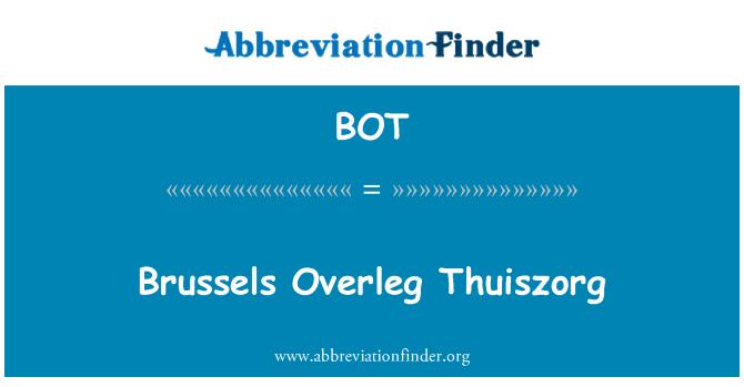 BOT: Brussels Overleg Thuiszorg